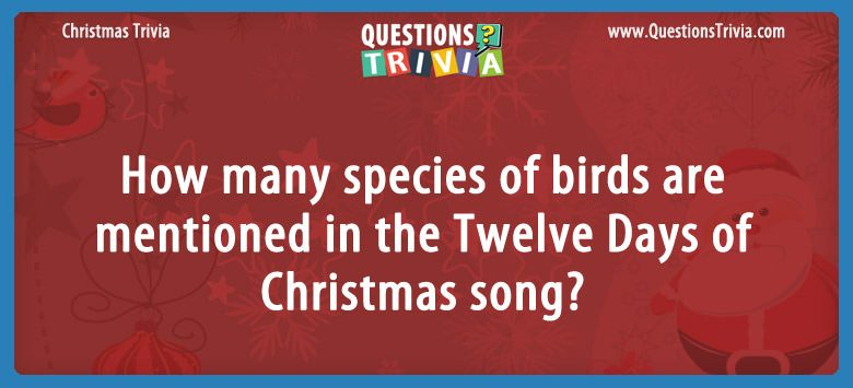 How many species of birds are mentioned in the twelve days of christmas song?