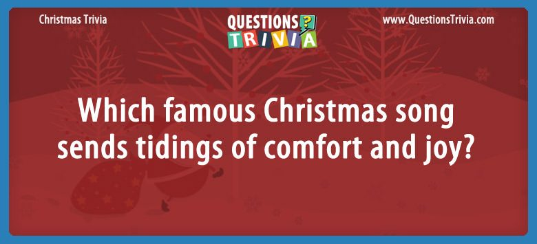 Christmas Trivia Questions Card song sends tidings of comfort and joy