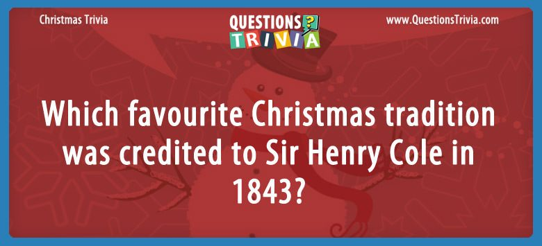 Christmas tradition Sir Henry Cole