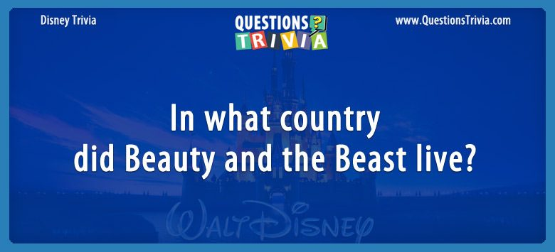 In what country did beauty and the beast live?