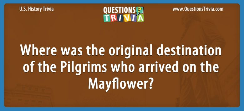 History Trivia Questions Pilgrims Mayflower