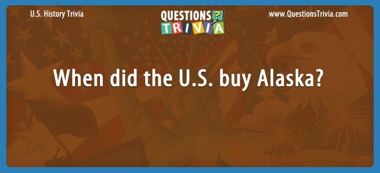 When did the u.s. buy alaska?