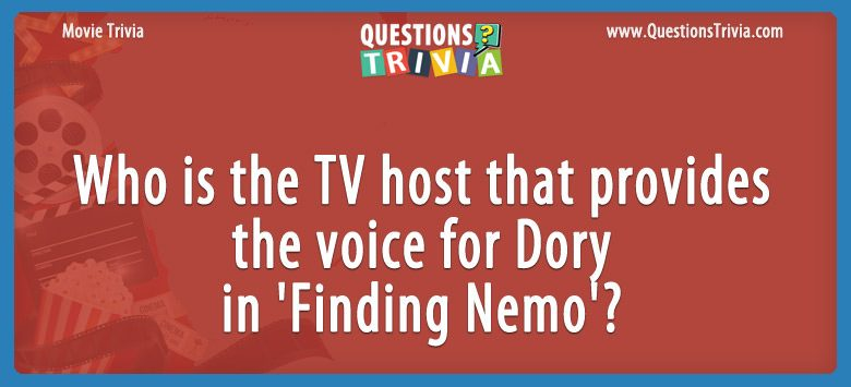 Who is the tv host that provides the voice for dory in 'finding nemo'?