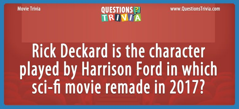Movie Trivia Questions Harrison Ford sci fi movie