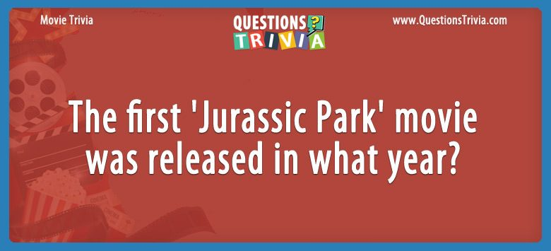 The first 'jurassic park' movie was released in what year?