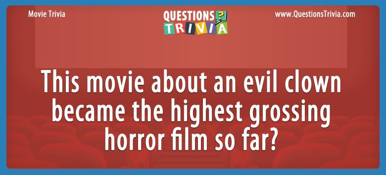 Movie Trivia Questions evil clown film
