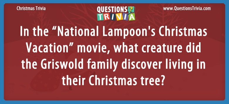 National Lampoons Christmas Vacation living in their Christmas tree
