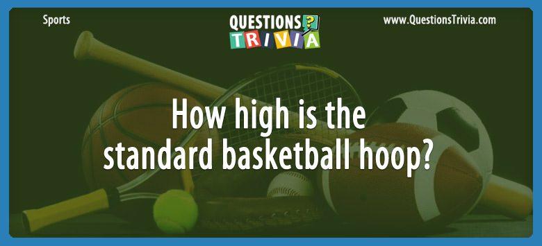 Sports Trivia Questions standard basketball hoop