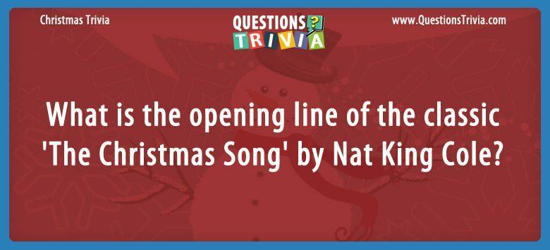 What is the opening line of the classic 'the christmas song' by nat king cole?