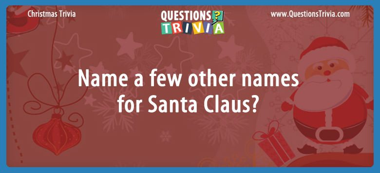 Name a few other names for santa claus?