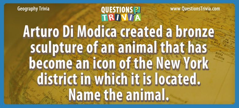 Arturo di modica created a bronze sculpture of an animal that has become an icon of the new york district in which it is located. name the animal.