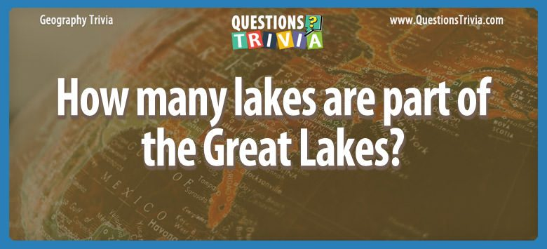 Geography Trivia Questions USA Great Lakes