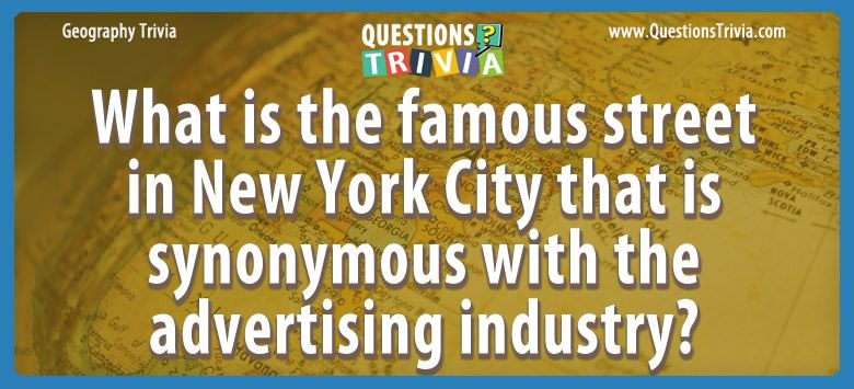 Geography Trivia Questions street synonymous advertising