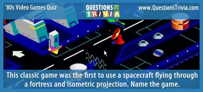 1980s Video Games Quiz Zaxxon