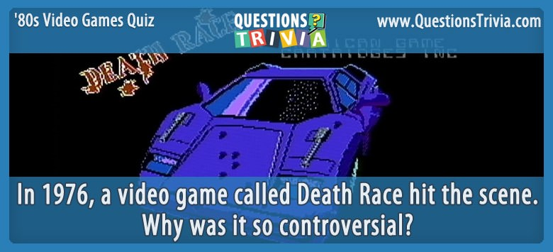 80s Video Games Quiz Death Race