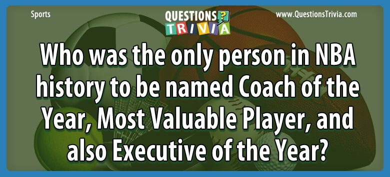 Sports Trivia Questions ba history named coach yearvaluable