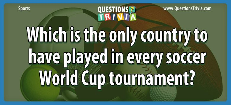 Sports Trivia Questions played soccer world cup tournament