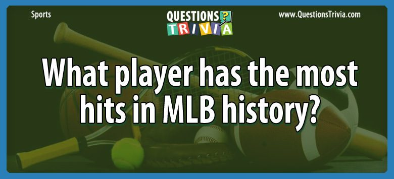 Sports Trivia Questions player hits mlb history