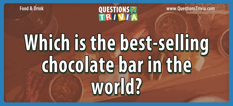 chocolate bar selling drink questions trivia question questionstrivia which