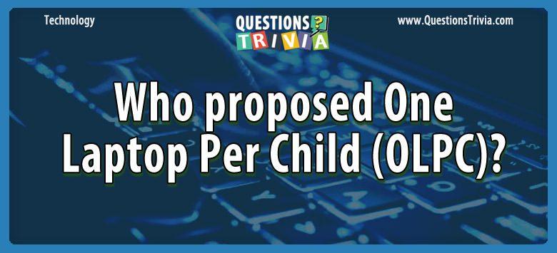 Technology Trivia Questions laptop child olpc