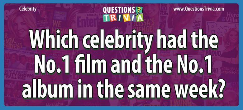 Celebrity Trivia Questions no 1 film album same week
