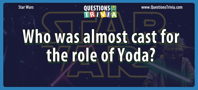 Star Wars Questions cast role yoda