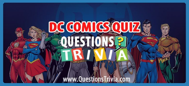 DC Comics Quiz