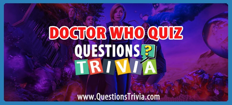 Doctor Who Questions and Answers