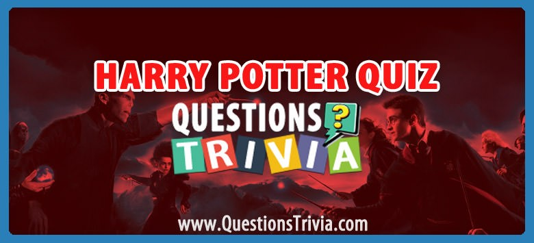 Harry Potter Trivia Questions