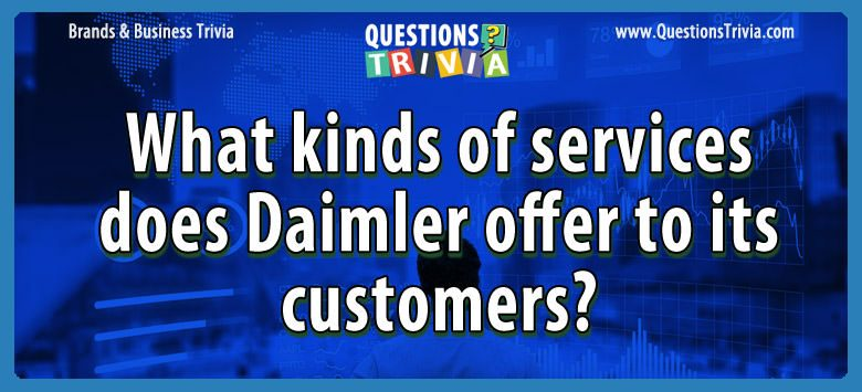 What kinds of services does daimler offer to its customers?
