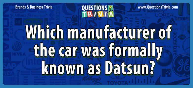 Brands Business Trivia Datsun