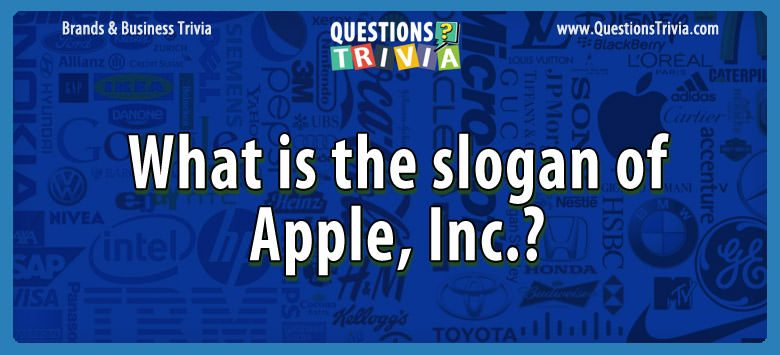 What is the slogan of apple, inc.?