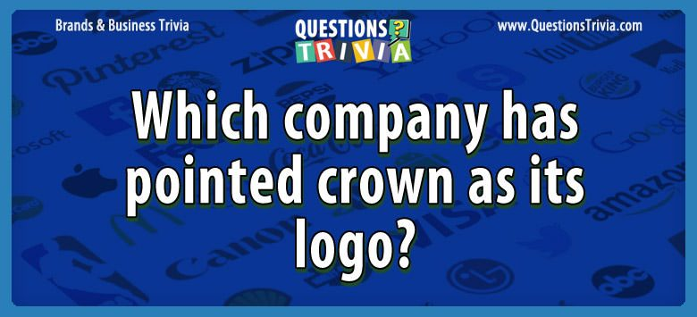 Which company has pointed crown as its logo?