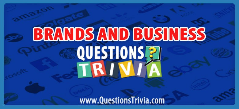 Brands and Business Trivia Category