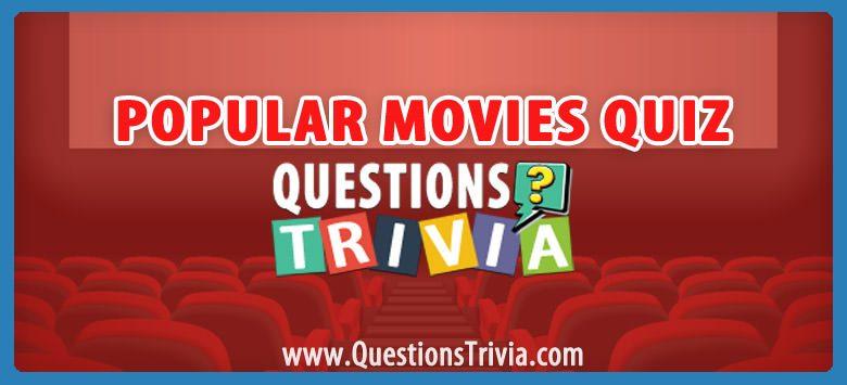 Popular Movies Trivia Quiz