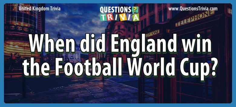 When did england win the football world cup?