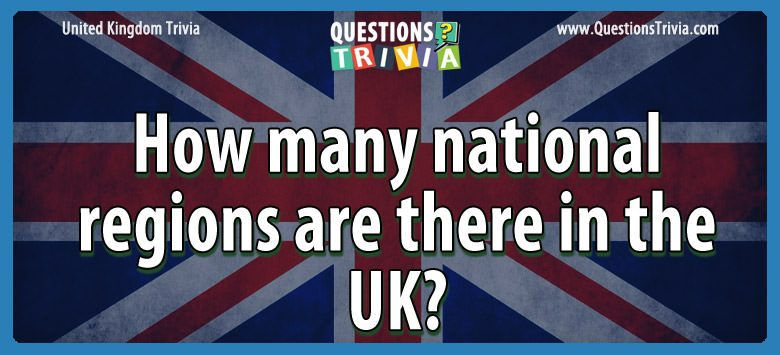 How many national regions are there in the uk?