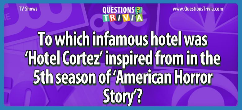 Hotel Cortez inspired 5th season American Horror Story