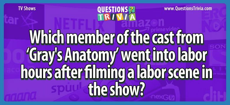 TV Series Trivia Questions Grays Anatomy