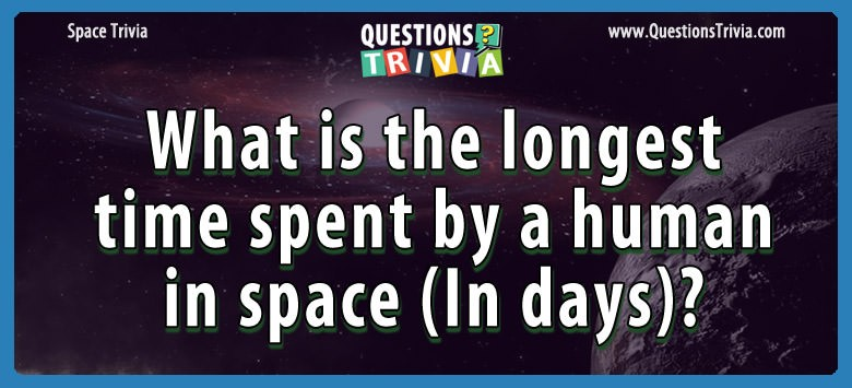 longest time spent human in space