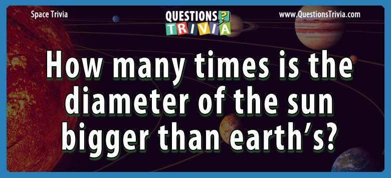 times diameter sun bigger