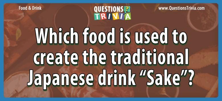 Question food create japanese drink sake