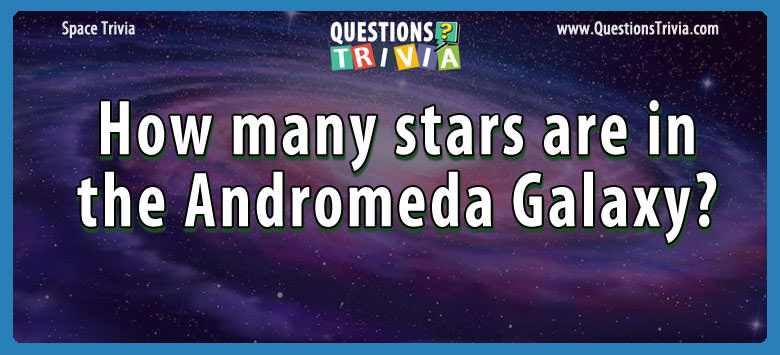 How many stars are in the andromeda galaxy?