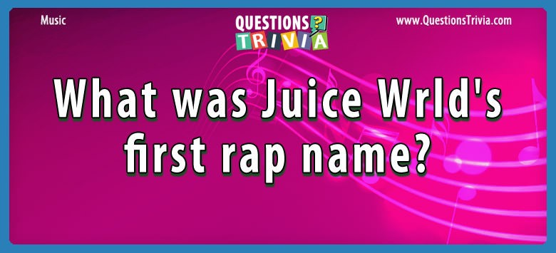 What was juice wrld's first rap name?